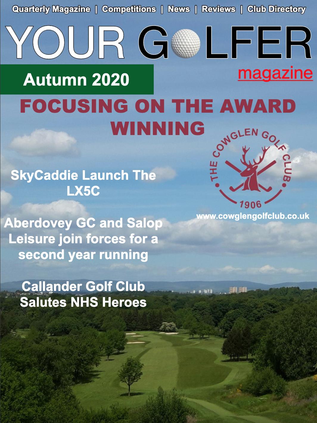 Autumn 2020 Edition of Your Golfer Magazine