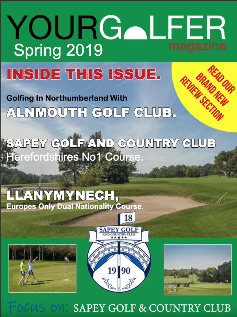 Spring 2019 Edition of Your Golfer Magazine