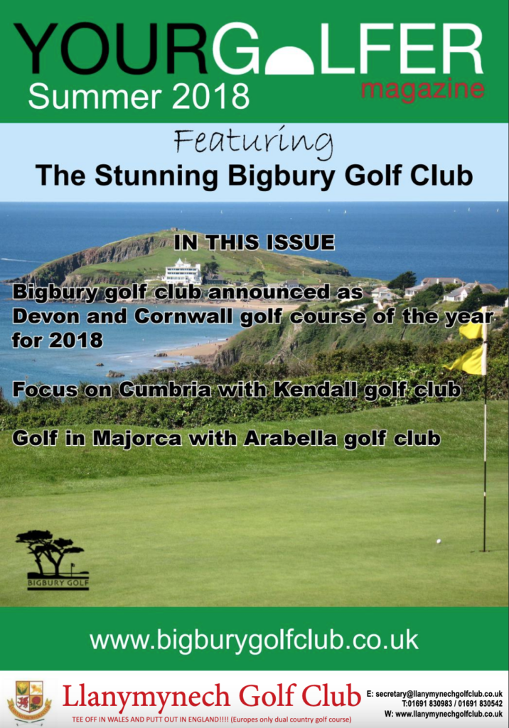 Summer 2018 Edition of Your Golfer Magazine