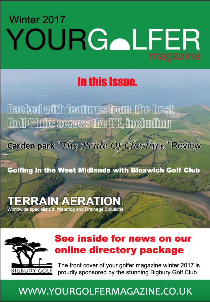 Winter 2017 Edition of Your Golfer Magazine