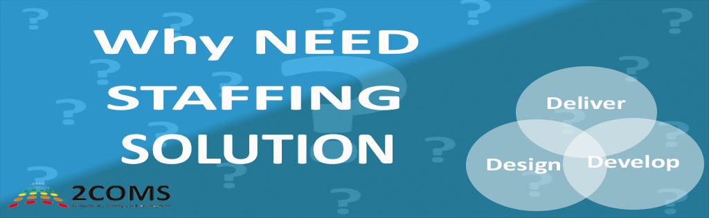 Why Your Company Needs Staffing Solutions with 1024 316