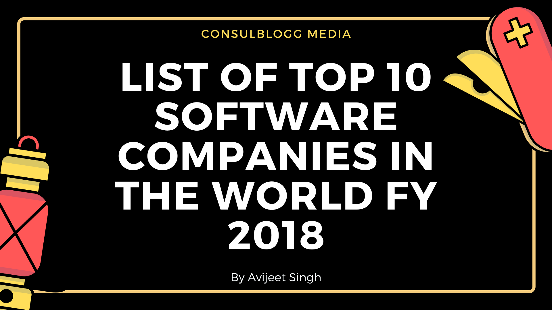 Top 10 software companies in the world 2018