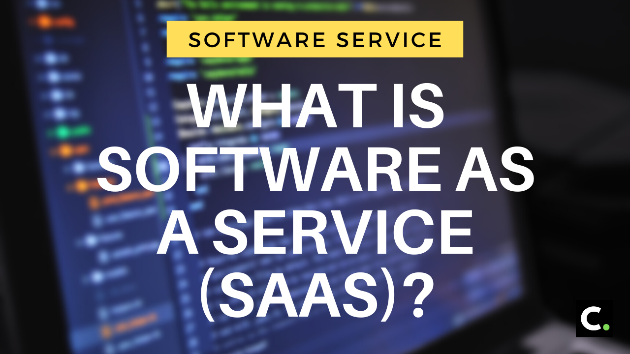 What is Software as a Service (SaaS)?