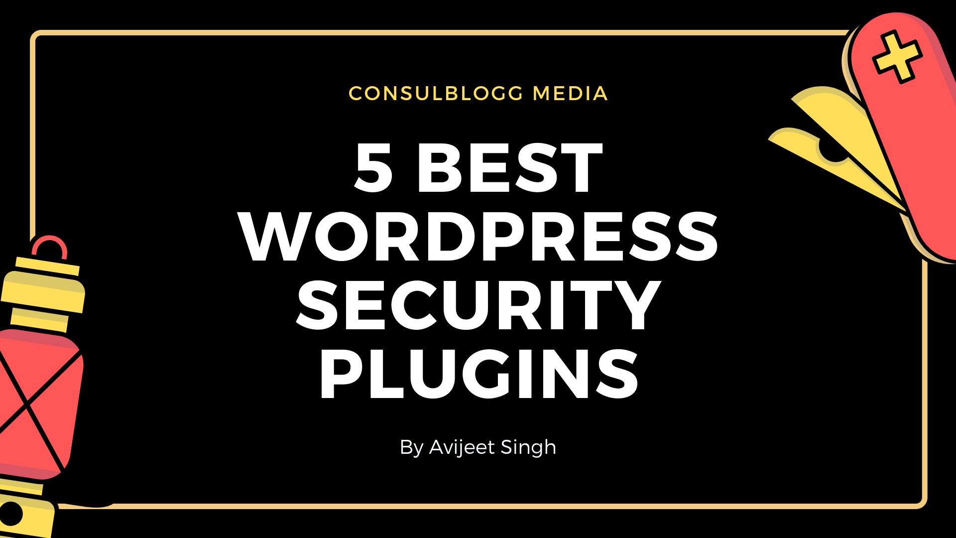 5 Best WordPress Security Plugins