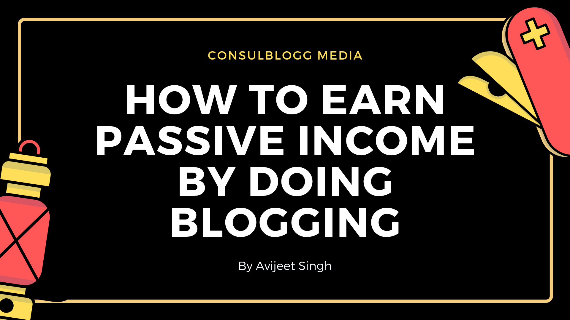 How to earn passive income by doing blogging