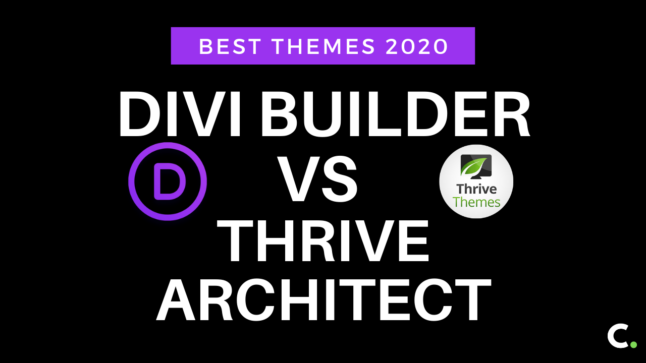 Divi Builder vs Thrive Architect: Best themes 2020
