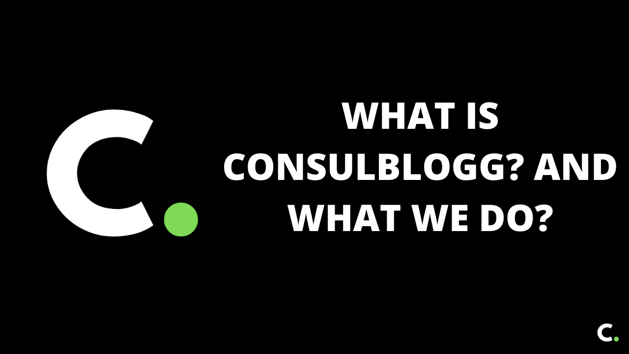 What is Consulblogg? And what we do?