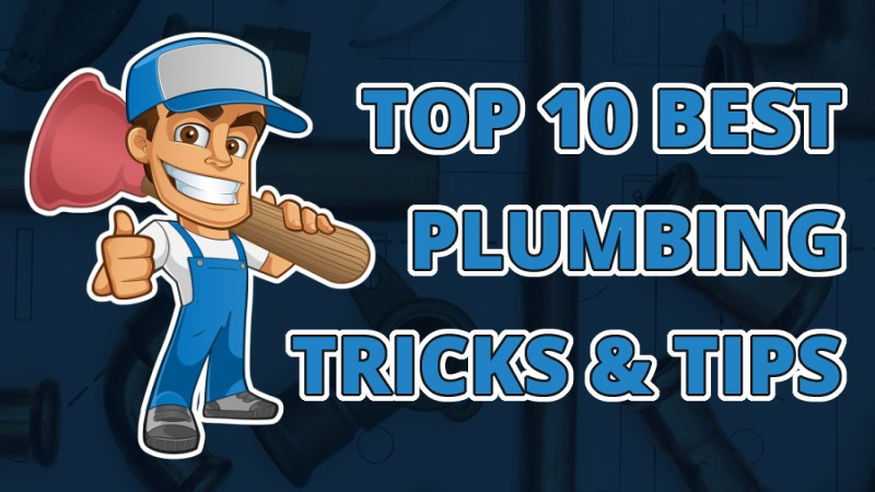 The Top 10 Best Plumbing Tips And Tricks