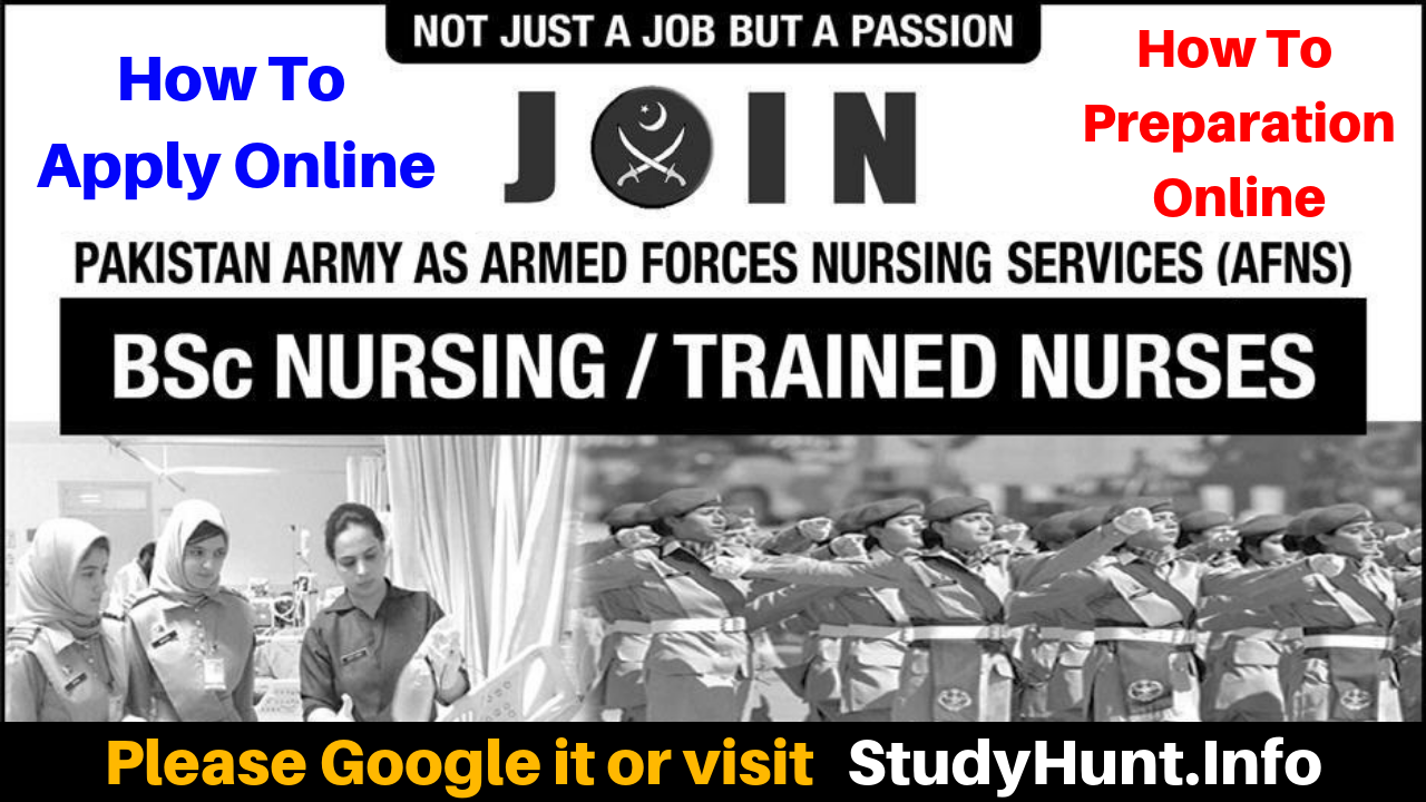 Join Pak Army as a Female Nursing Service AFNS Jobs 2019 - How to Apply - How to Preparation Online