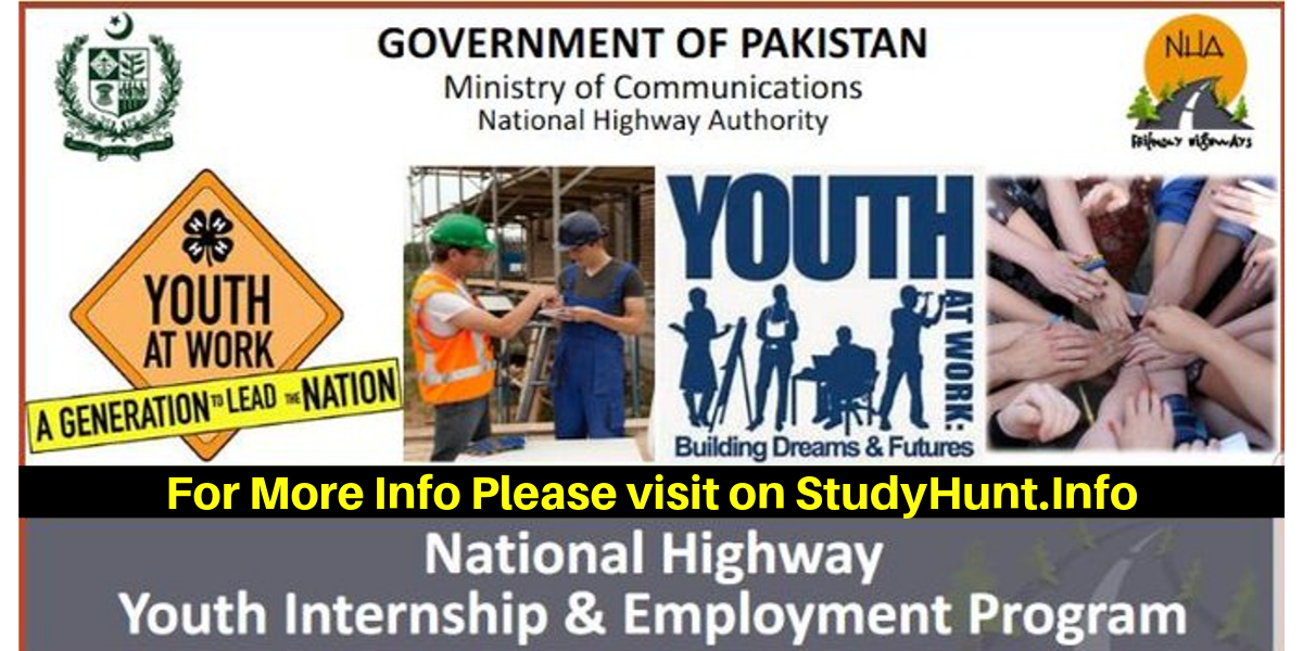 Youth Internship Program at National Highway Authority (NHA) with Youth Employment Program for 12,000 Interns For More Info Please StudyHunt.Info