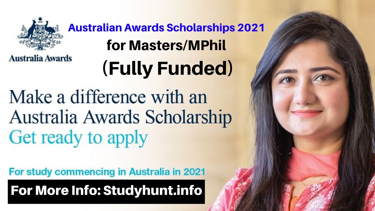 Australian Awards Scholarships 2021 for MastersMPhil (Fully Funded)