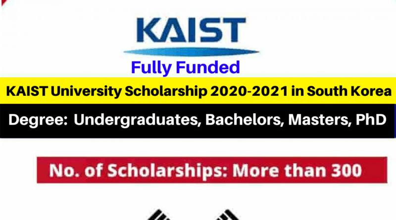 Fully Funded KAIST University Scholarship 2020-2021 in South Korea
