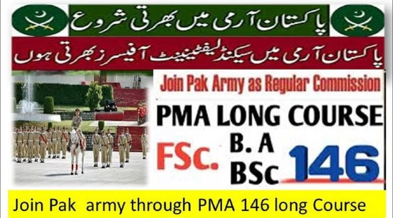 Join Pakistan Army through 146 PMA Long Course 2020 as Commissioned Officer
