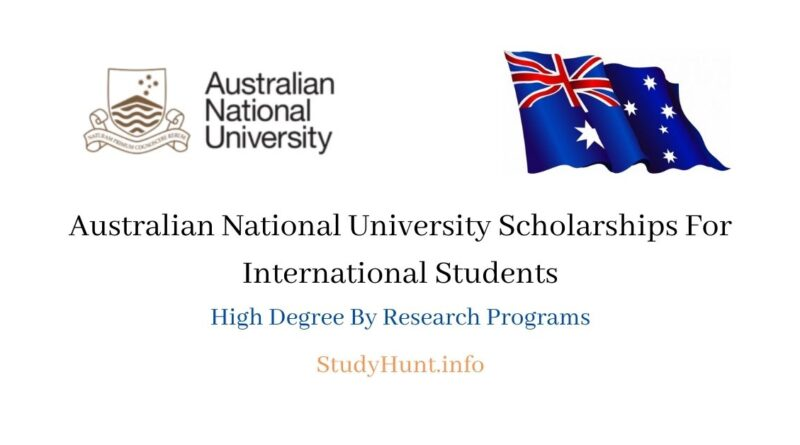 Australian National University(ANU) Scholarships For International Students 2021