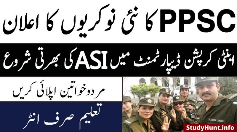 ASI Anti-Corruption PPSC Jobs 2020 - Apply Online