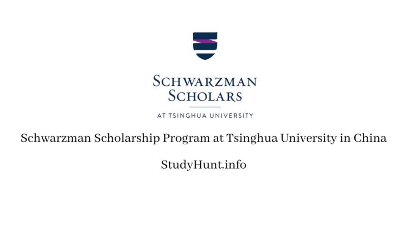 Schwarzman Scholarship Program at Tsinghua University in China