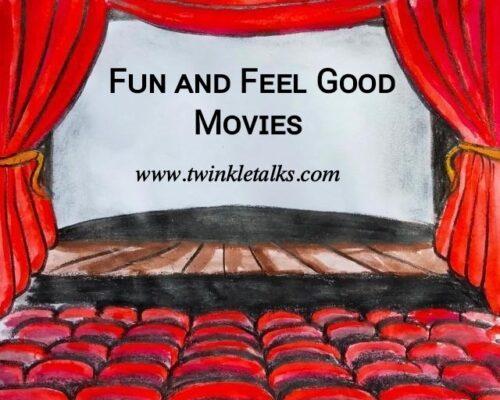 Fun and Feel Good Movies