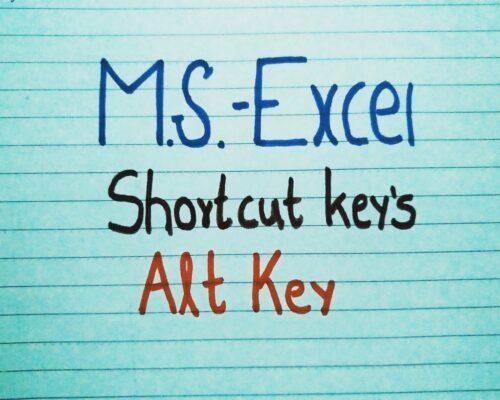 M.S. Excel Shortcuts Keys By Using Alt Key.