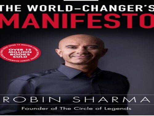 The six mindsets of total game changers-The World Changers Manifesto