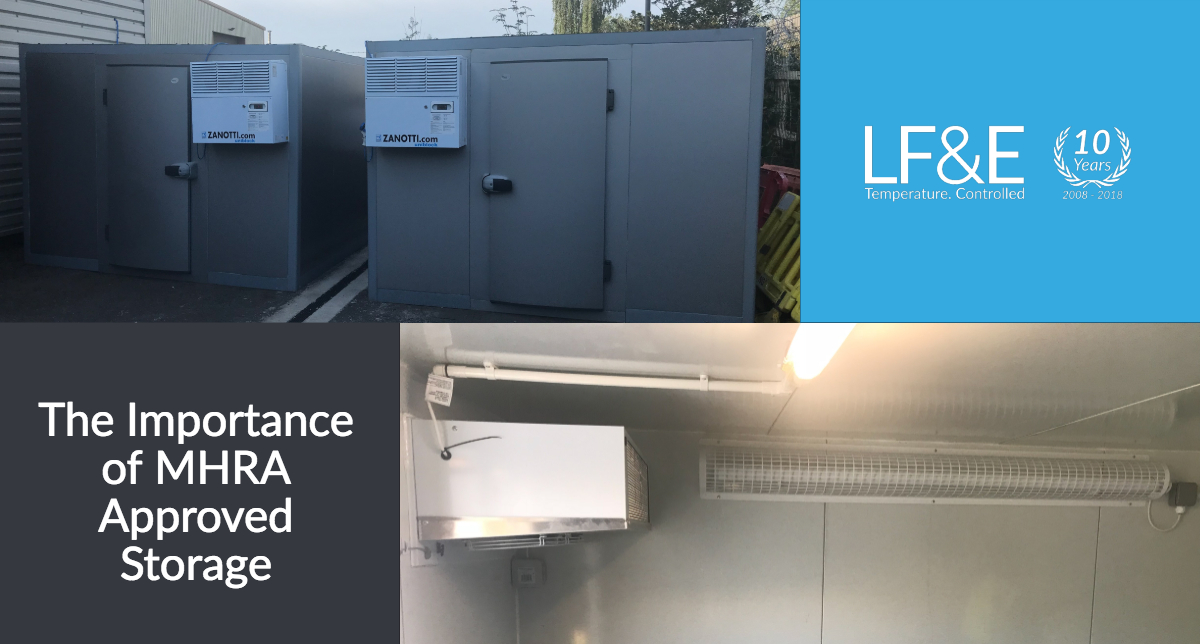 LFE - MHRA Approved Storage