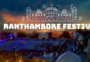 ALL YOU NEED TO KNOW ABOUT RANTHAMBORE FESTIVAL 2018