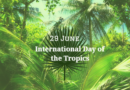 International Day of the Tropics 2020