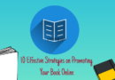 10 Effective Strategies on Promoting Your Book Online
