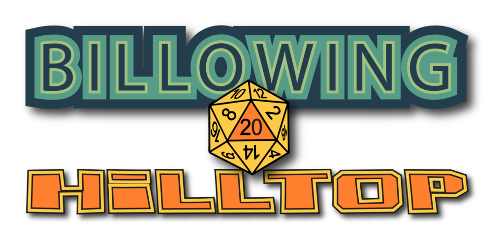 Billowing Hilltop Dungeons and Dragons Podcast Credits Due Page