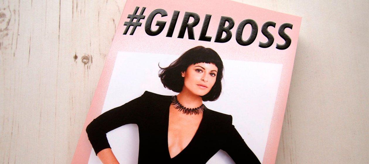 9 lecciones que aprendí de #Girlboss