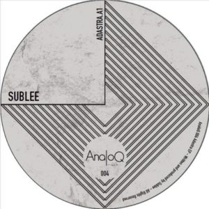 Sublee - Adastra [TECH HO-- USE] Vinyl Artwork for the Romanian DJ banger track release.