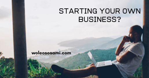 Why do you want to start your own business?