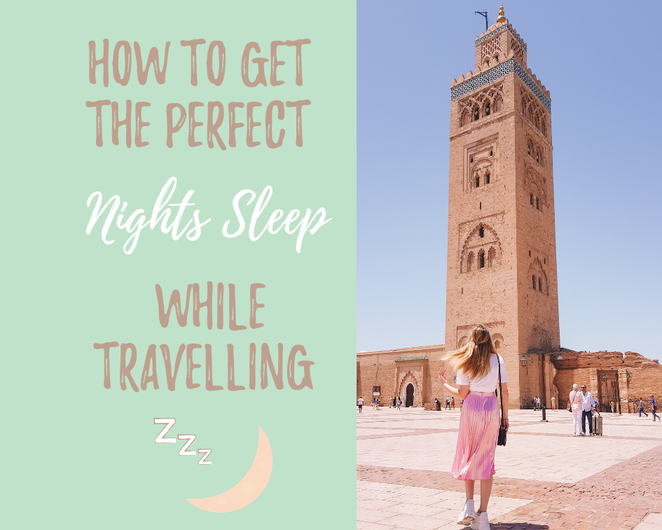 How to get the perfect night's sleep while travelling