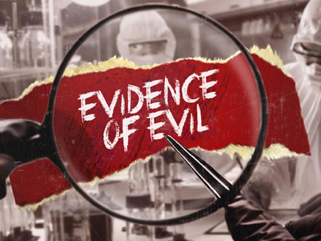 Evidence of Evil