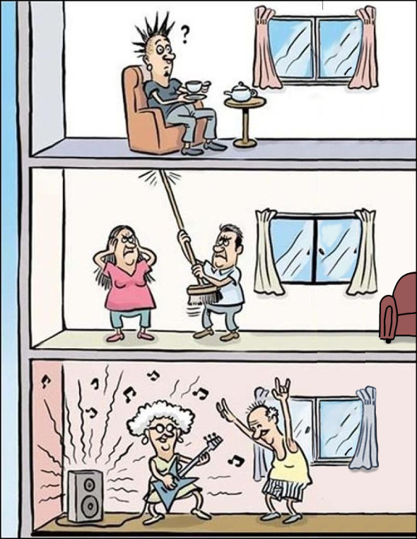 Смішний малюнок про сусідів. В сусідів гучно грає рок-музика. Чоловік стукає палицею в стелю (знаючи, що там живе рокер). Рокер в цей час тихо мирно попиває чайок. А рок врубили пенсіонери знизу