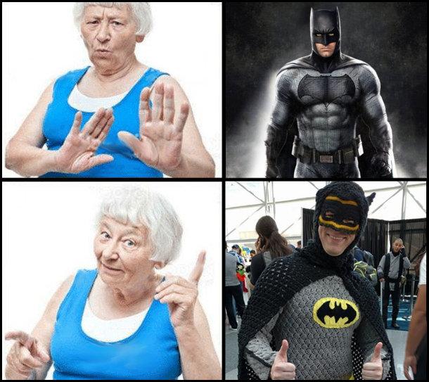 Бетмет в звичайному костюмі - бабці не подобається. Бетмен у в'язаному костюмі - бабці подобається