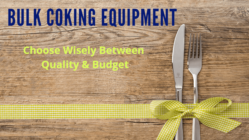 bulk cooking quality vs budget