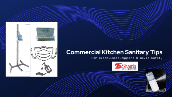 Commercial Kitchen Sanitary Tips