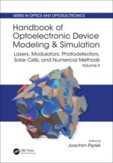 Handbook of Optoelectronic Device Modeling & Simulation