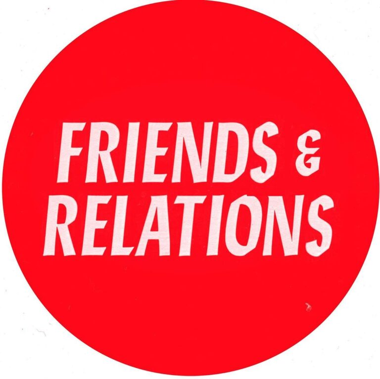 Label Business 003 – Friends And Relations