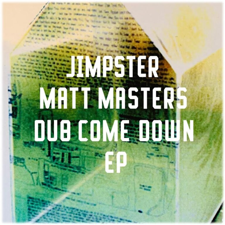 Review: Jimpster and Matt Masters – Dub Come Down EP