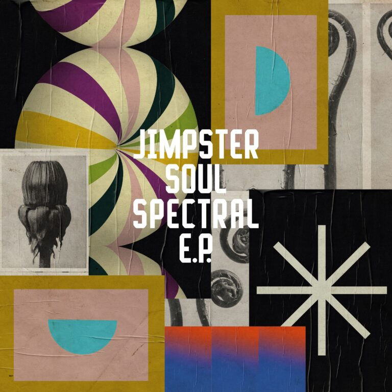 Ear To The Ground: Jimpster – Soul Spectral EP