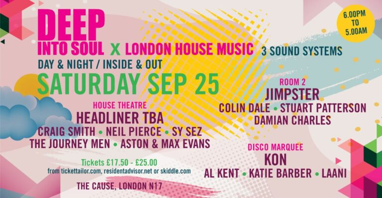 Deep Into Soul X London House Music – 25 September @ The Cause