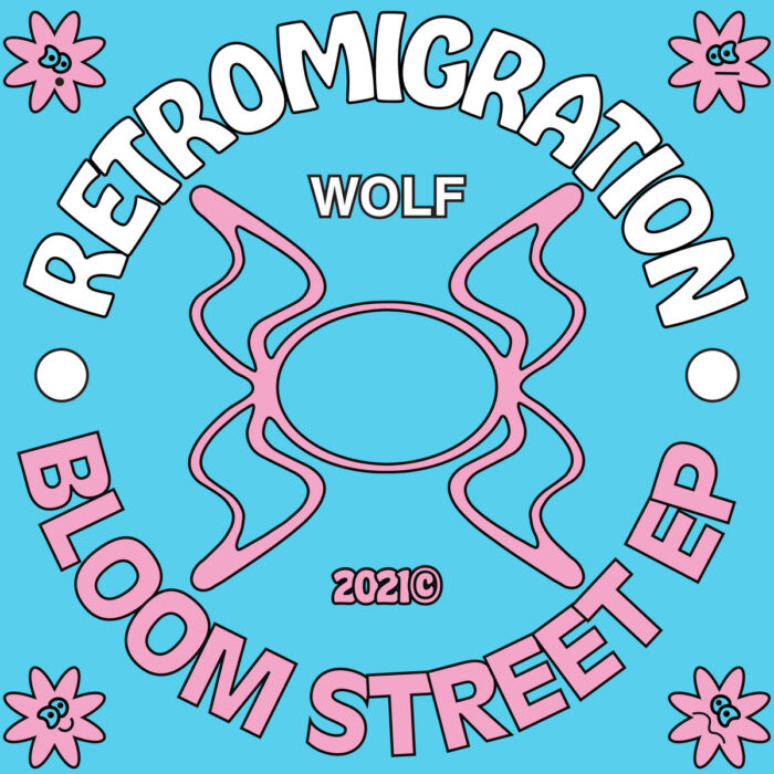 Ear To The Ground: Retromigration – Bloom Street EP
