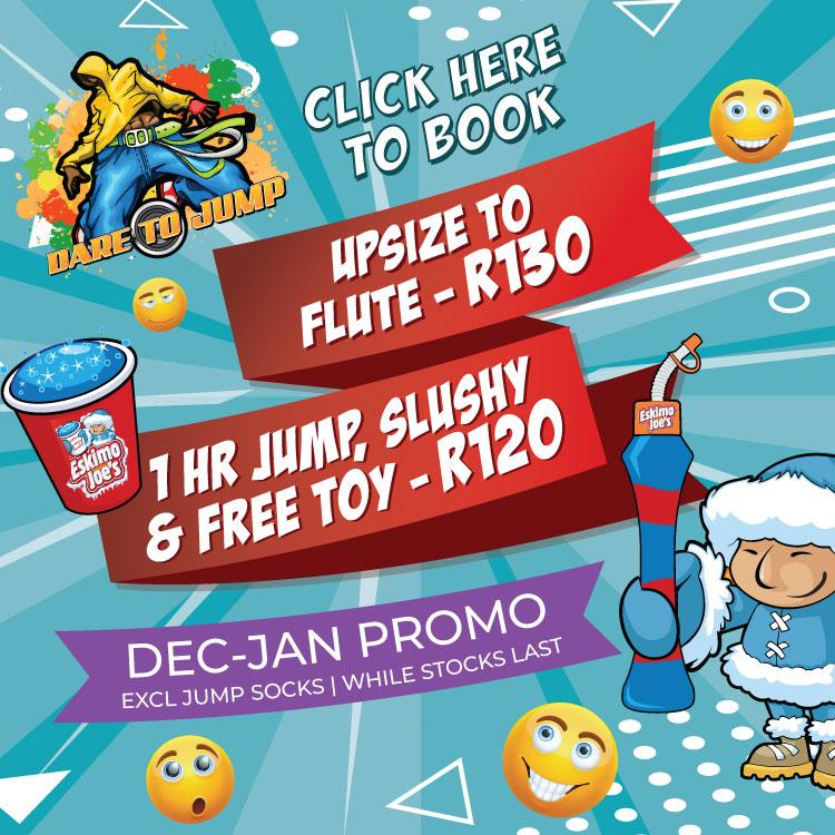 1 hr Jump, Slushy & FREE Toy - R120 | Dec - Jan Special