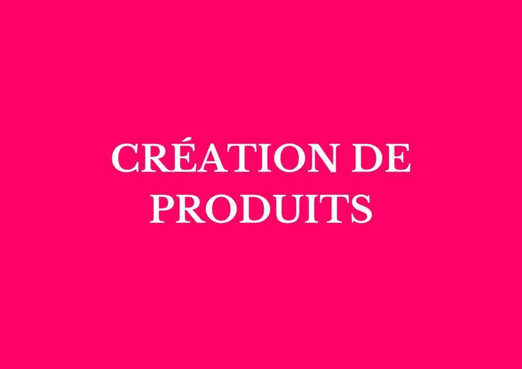 Créations de Produits - DMP Agence