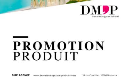 Promotion de produit - DMP Agence