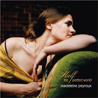 Half the Perfect World – Madeleine Pyroux