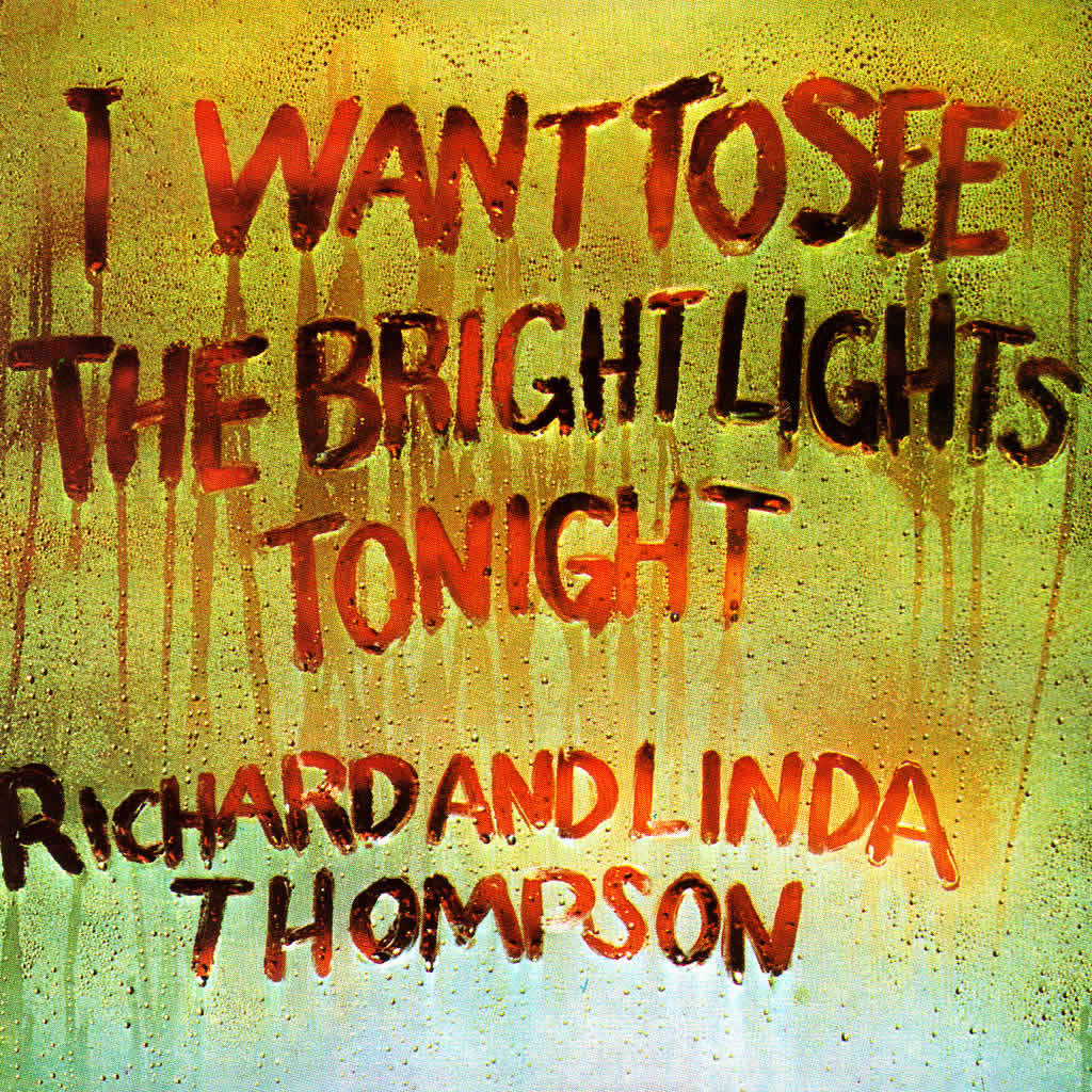 I_Want_To_See_The_Bright_Lights_Tonight