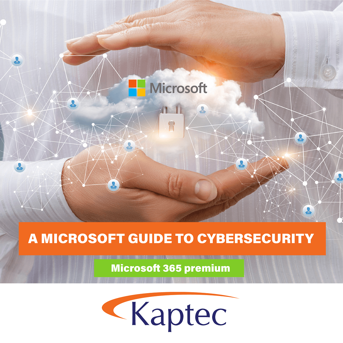 Kaptec Banners graphic 03 - A Microsoft Guide to Cybersecurity