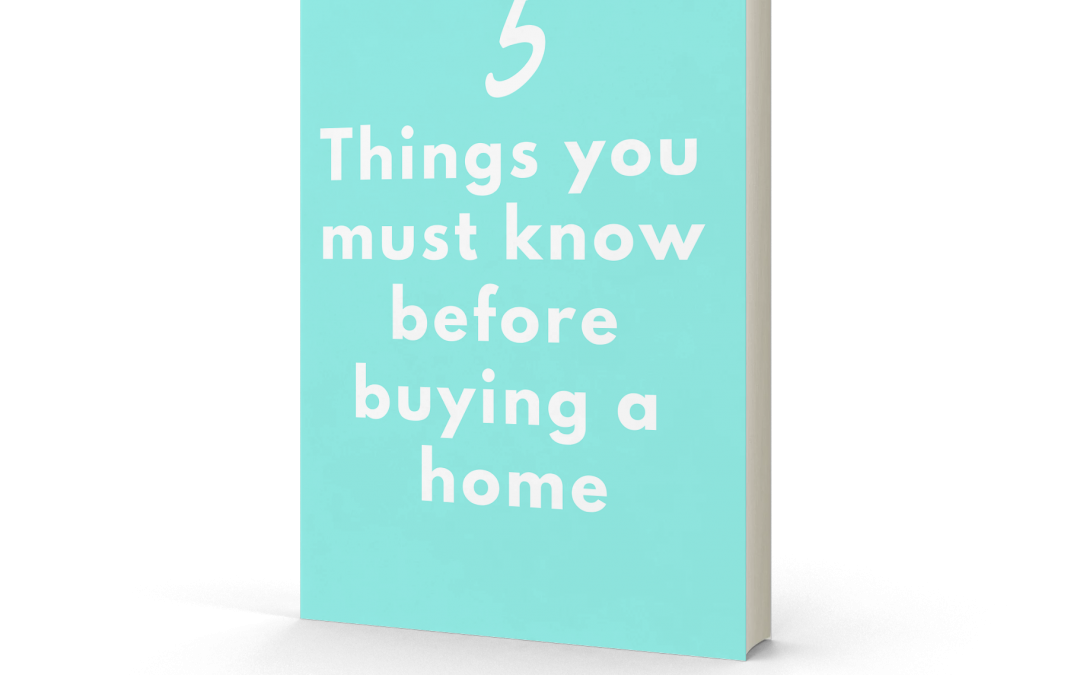 Things you MUST know before buying YOUR NEW home